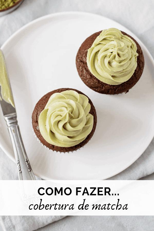 Muffins de Chocolate com cobertura de matcha 1.png Muffins de Chocolate com cobertura de matcha